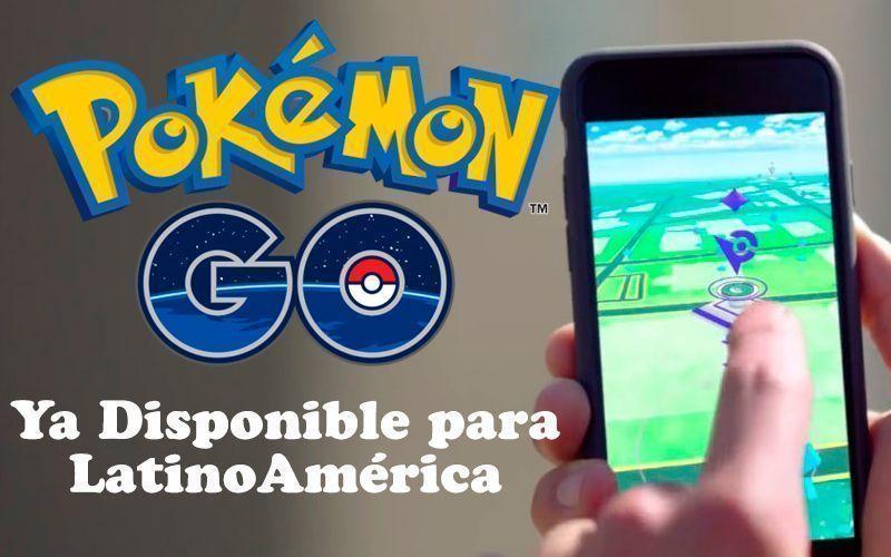 descarga-pokemon-GO-Oficial-Lanzamiento-en Latinoamérica